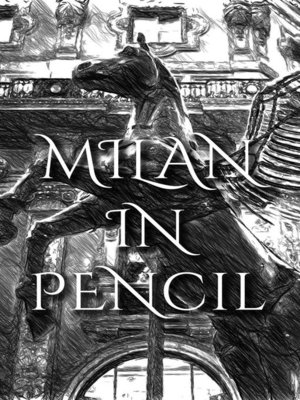 cover image of Milan In Pencil
